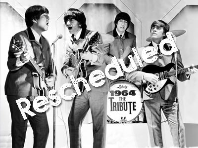 1964 The Beatles Tribute-Rescheduled