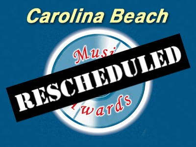 Carolina Beach Music Awards-Rescheduled
